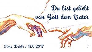 05-07-17 Timo Dohle - Wie liebt man Gott zurück.001